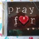 東日本大震災のときに作られたCD pray  f♡r…