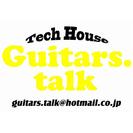 Tech House Guitars.talk (テックハウス・ギ...