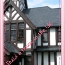 Build a house in the UK & renovat...
