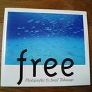 free 高砂淳二写真集 気持ちのいい海