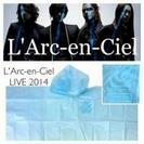 L'Arc-en-Ciel 2014年 国立競技場 参加者限定 非...