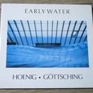 送料無料 ヘーニッヒ・ゲッチング Early Water  Mi...