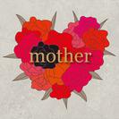 母の日におくる特別展|mother
