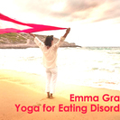 【初開催決定!】エマ・グラント 摂食障害の症状を緩和するためのヨガ...