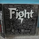 CD Fight/ファイト 「ウォー・オブ・ワーズ」 【ジューダ...