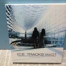 ♪CD  ICE 「TRACKS Vol.01」