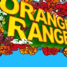 オレンジレンジ RWD 7/23 仙台公演