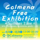 Colmena Free Exhibition =Summer T...