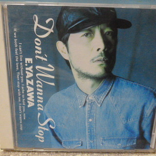 CD 矢沢永吉 「Dont' Wanna Stop」 ♪♪♪