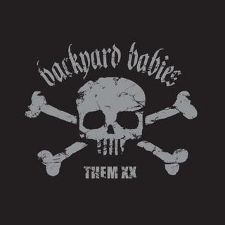 BACKYARD BABIES THEM XX