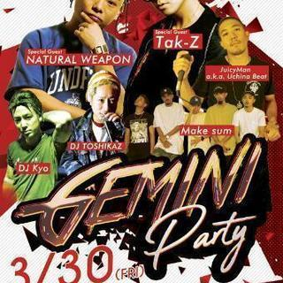 3月30日☆GeminiParty☆Tak-z.natural w...