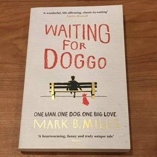 Waiting For Doggo/ Mark B Mills