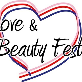 Love and Beauty Festa 2018 9月15日 ...