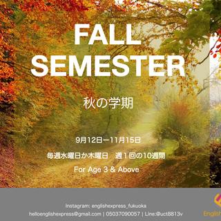 Fall Semester - 秋の学期