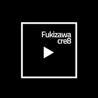 名古屋、三河の動画制作ならFukizawacre8