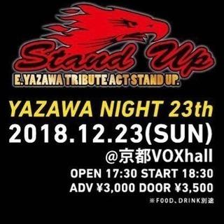 YAZAWA NIGHT  23th