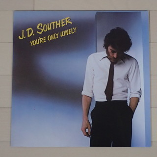 J.D.SOUTHER / YOU'RE ONLY LONELY...