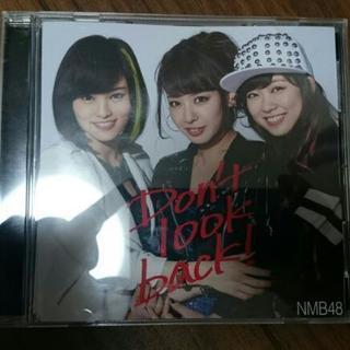 A0580/Don't lookback!/NMB48/邦楽/CD