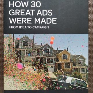 How 30 Great Ads Were Made: From...