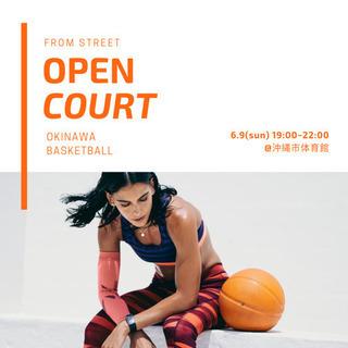 8日・9日 オープンコート #バスケ