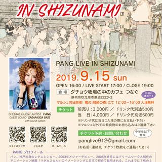 PANG LIVE IN SHIZUNAMI 2019