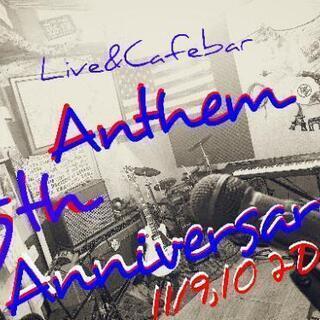 5th Anniversary Live&Cafebar Anthem
