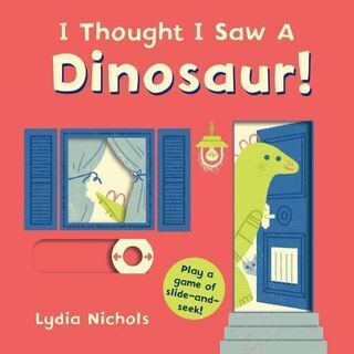 英語絵本「I Thought I Saw a Dinosaur!」