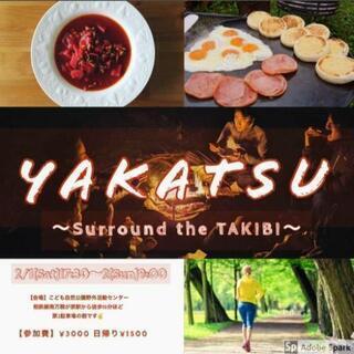 YAKATSU【TAKIBI】