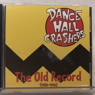 "【CD】DANCE HALL CRASHERS "" The Ol..."