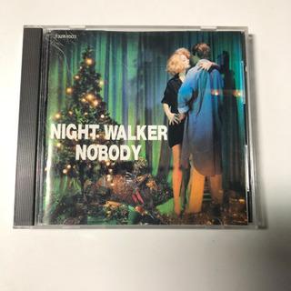 NOBODY    『NIGHT WALKER』