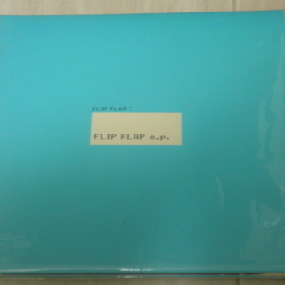 FLIP FLAP 「FLIP FLAP e.p.」 CD  初回盤
