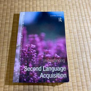 Understanding Second Language Ac...