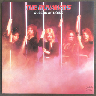 The Runaways - Queens of Noise L...