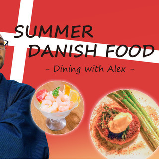 【SUMMER DANISH FOOD】Dining with ...