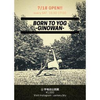 BORN TO YOG -GINOWAN-