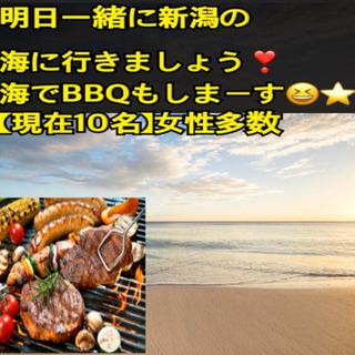 いよいよ明日❤️日曜❤️ 🌊海&BBQ🍖in新潟