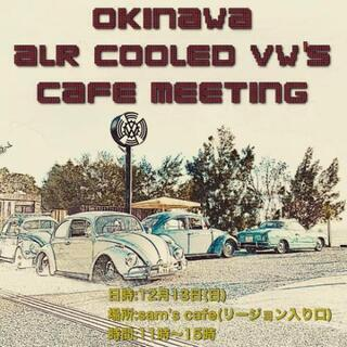 Okinawa ALR COOLED VW's CAFE NEE...