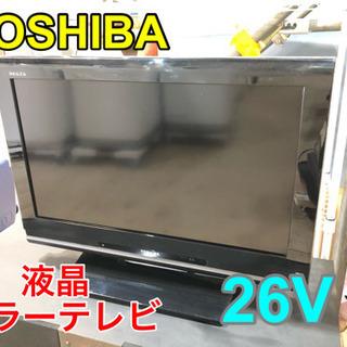 TOSHIBA 液晶カラーテレビ 26V【C2-224】②